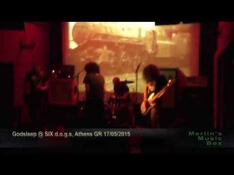 Godsleep - (complete show) @SIX d.o.g.s, Athens 17/05/2015