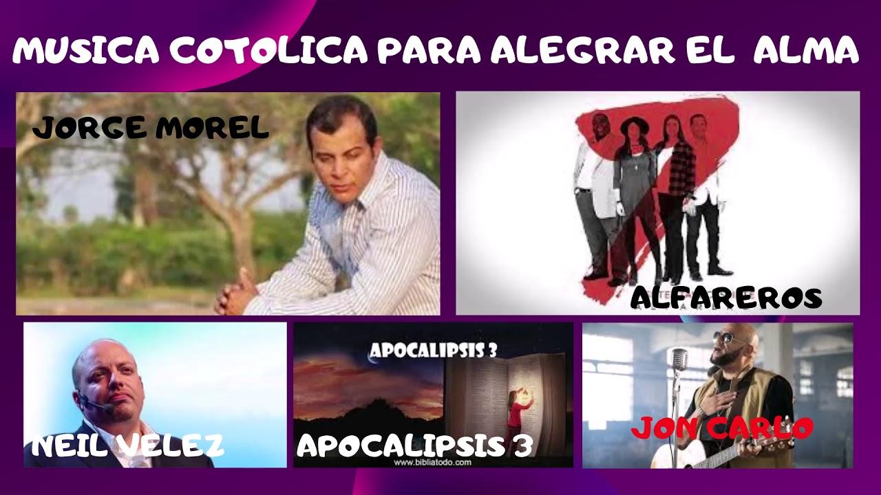 MIX DE MUSICA CATÓLICA PARA ALEGRAR EL ALMA (MUSICA ...