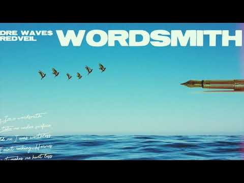Dre Wave$ - Wordsmith (feat. redveil) prod. Big OC