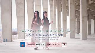 Kuv tsis Zoo Ua Nyab ( Instrumental ) By Iab OO Lauj & Ntsuab Vaj