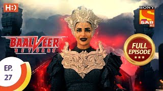 Baalveer Returns - Ep 27 - Full Episode - 16th October, 2019