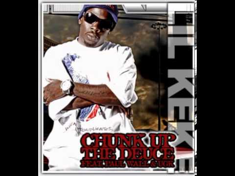 Lil Keke - Chunk Up Tha Duece lyrics - LyricZZ.com