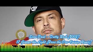 Sean Paul - 17 Gimme the Light Pass the Dro Voisier Remix