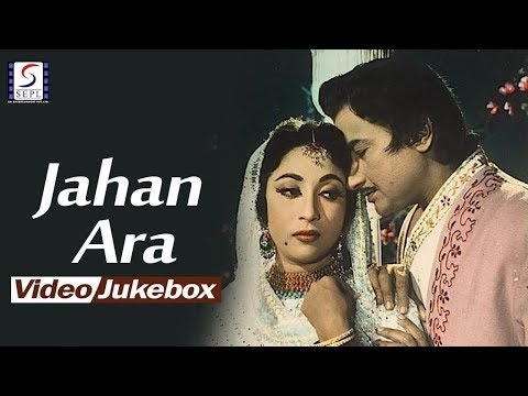 Bharat Bhushan, ,Mala Sinha - Jahan Ara | Evergreen Hindi Songs l  Video Jukebox - HD