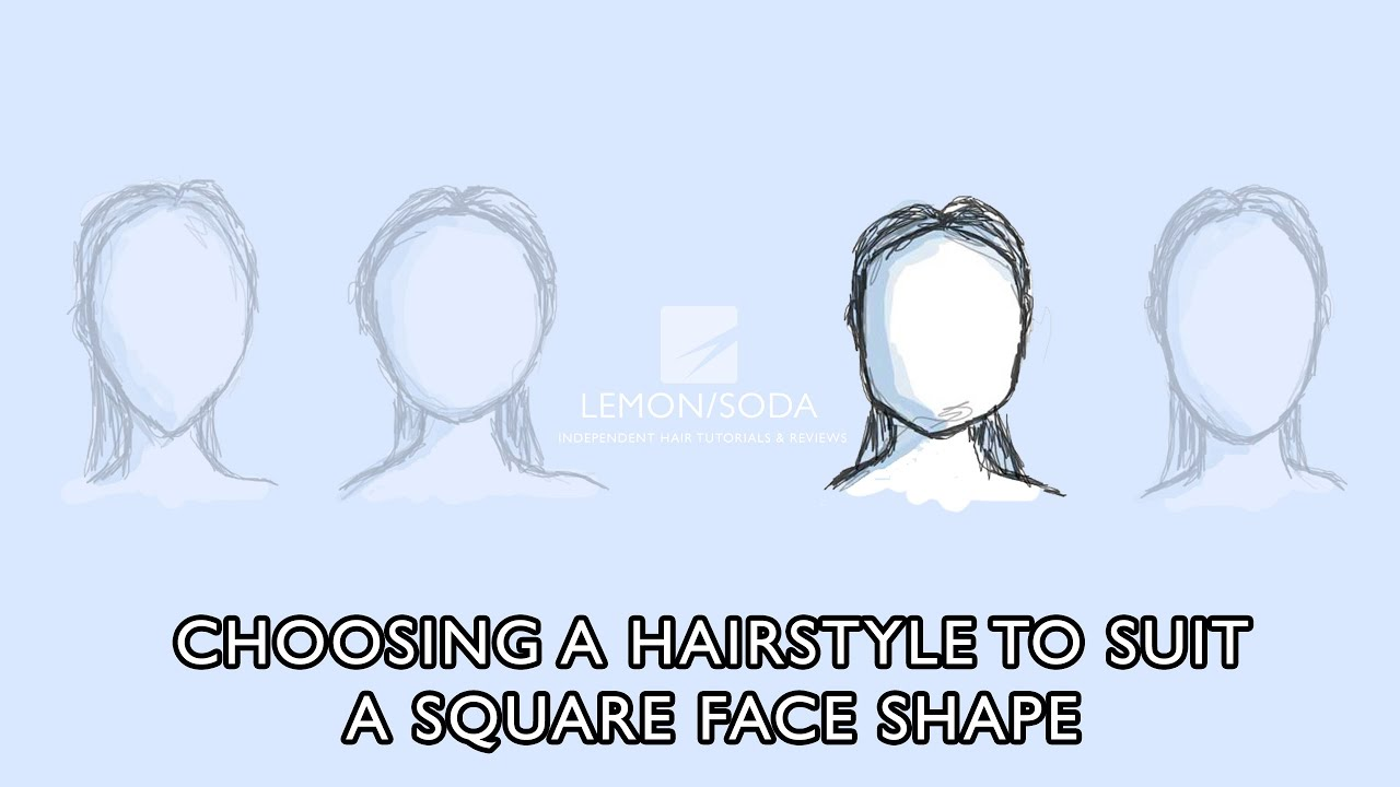 Choosing A Hair Style To Suit A Square Face Shape Youtube