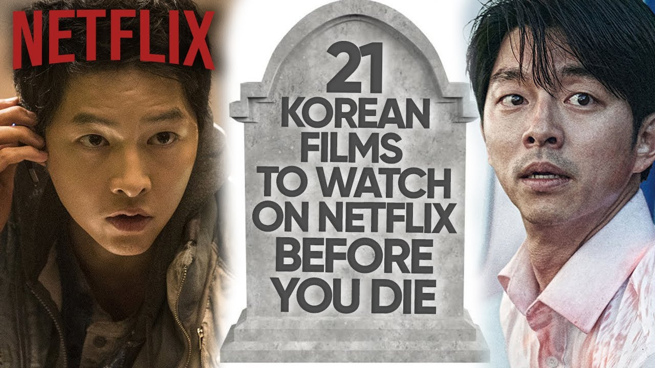 Download 21 Best Korean Movies To Watch On Netflix Before You Die! [2021]