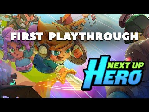 Next Up Hero - First Playthrough |