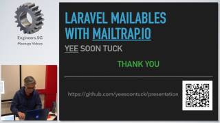Laravel Mailables with MailTrap.io - Singapore PHP User Group