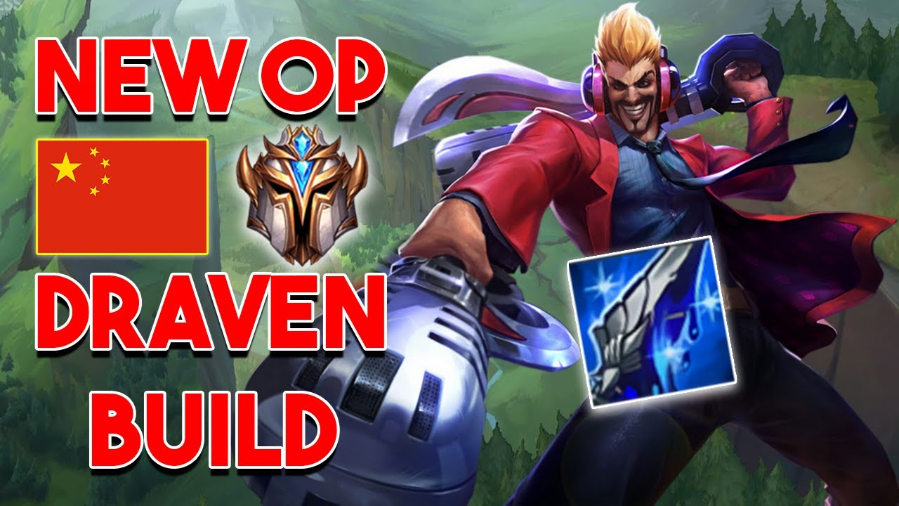 Why This New Chinese Draven Build Is Meta Breaking Youtube