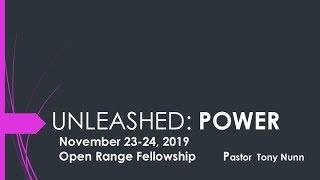 Unleashed, Part 4: Power
