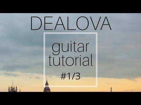 Dealova Guitar Tutorial - Alex & Galuh version part #1
