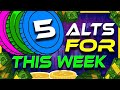 5 Altcoins For This Week   Altcoin Gems!   Buy These Altcoins   Crypto News Today