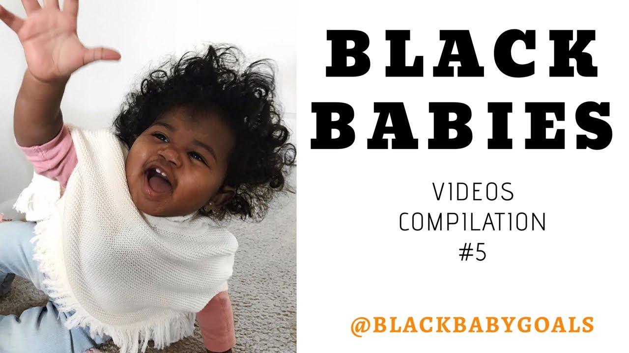 BLACK BABIES Videos Compilation