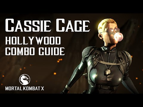 Mortal Kombat X: CASSIE CAGE (Hollywood) Combo Guide