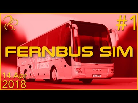 Fernbus Coach Simulator | 14th April 2018 | 1/5 | SquirrelPlus