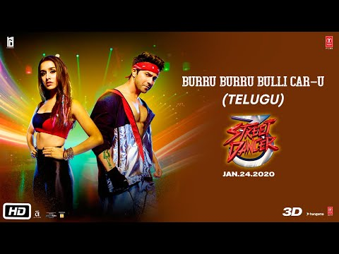 Burru Burru Bulli Car-U Street Dancer 3D(Telugu)| Varun D, Shraddha K, Nora F, Prabhu D | T-Series