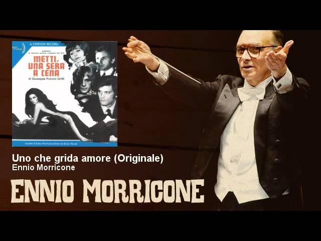 ennio-morricone-uno-che-grida-amore-originale-metti-una-sera-a-cena-1969-ennio-morricone