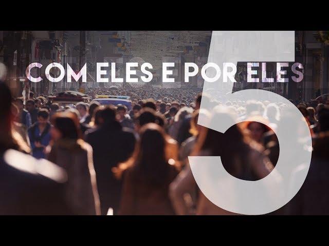 COM ELES E POR ELES - 5 de 5 - Eu e a cidade