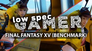 Super low graphics on the Final Fantasy XV benchmark! FPS boost (i5 750 + Budget GT 1030 / Intel HD)