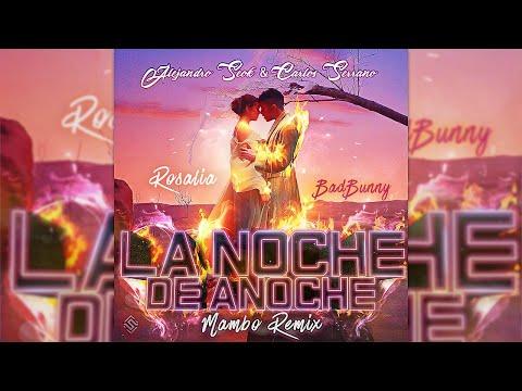 Bad Bunny x Rosalía – La Noche De Anoche [Mambo Remix] Seok & Carlos Serrano