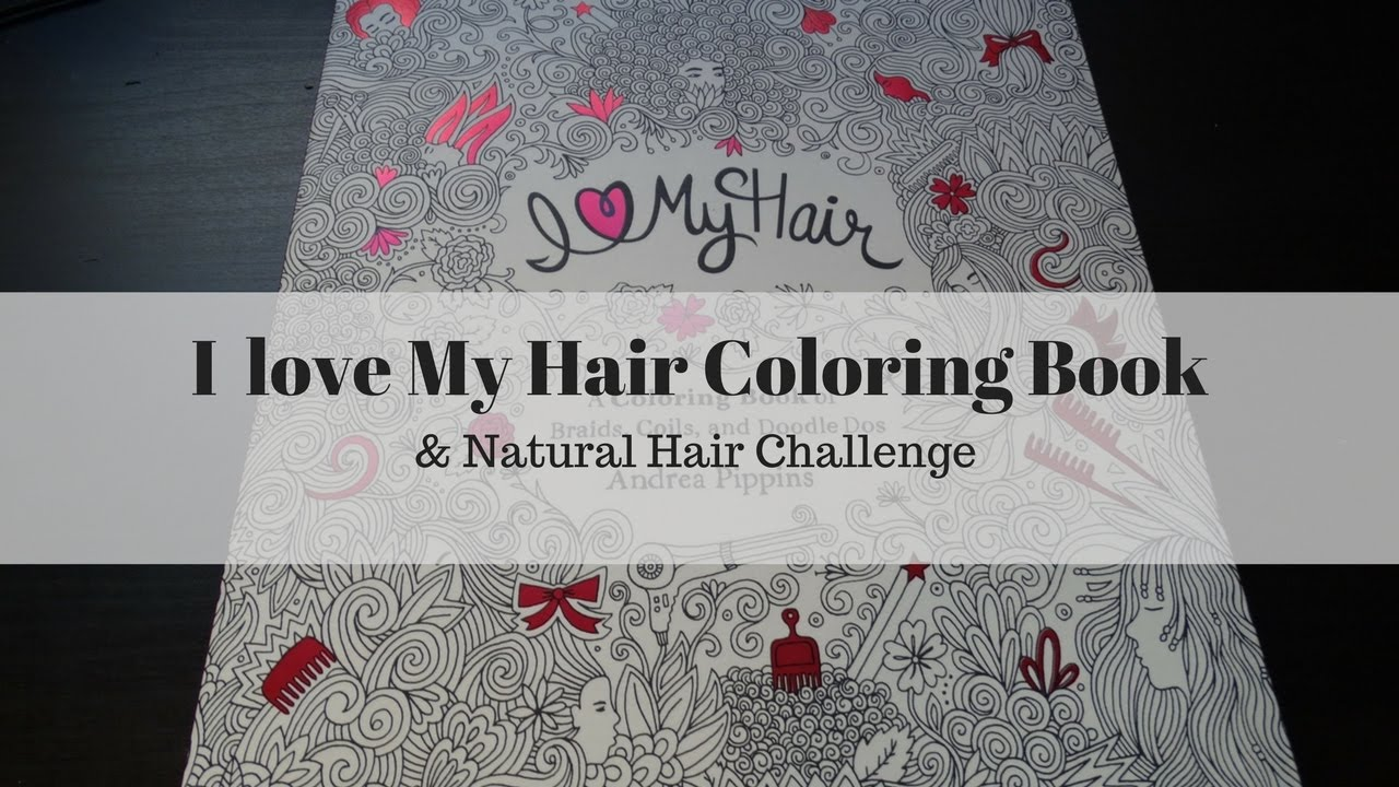 I Love My Hair Coloring Book Challenge
