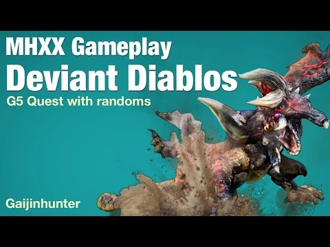 Monster Hunter XX: Deviant Diablos G5