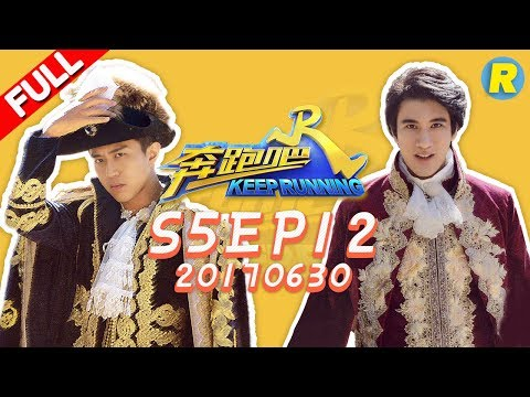 【ENG SUB FULL】Keep Running EP.12 20170630 [ ZhejiangTV HD1080P ]
