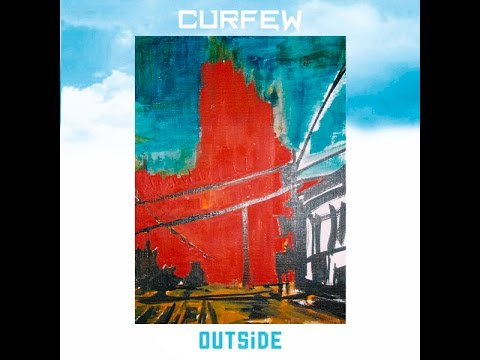 Curfew - Outside / full album