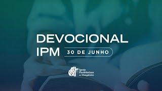 Devocional IPB Mangabeira - 30/06/2020