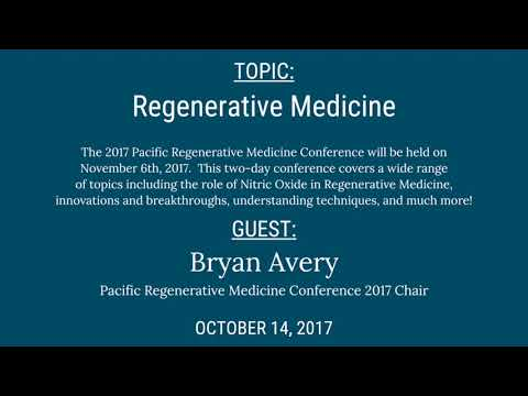 Generations Radio: Regenerative Medicine with Bryan Avery 10-14-17