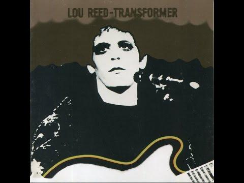 Lou Reed - Transformer (Full Album - and bonus tracks)