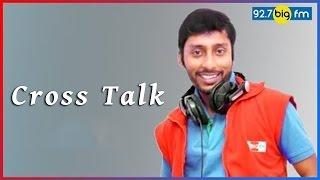 RJ பாலாஜி - BIG FM Cross Talk 4