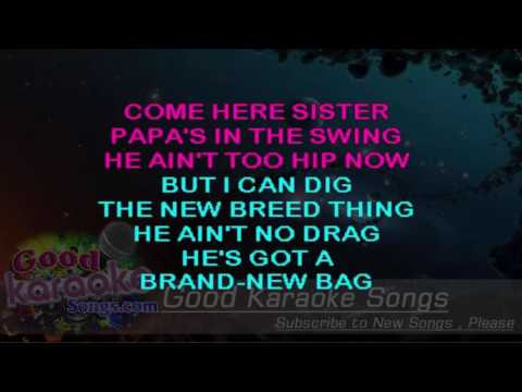 Papa's Got A Brand New Bag - James Brown ( Karaoke Lyrics )