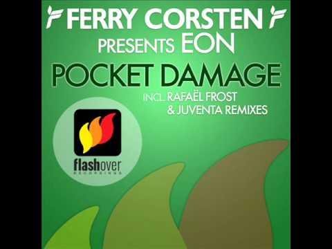 Ferry Corsten pres. Eon - Pocket Damage (Rafaël Frost Remix)