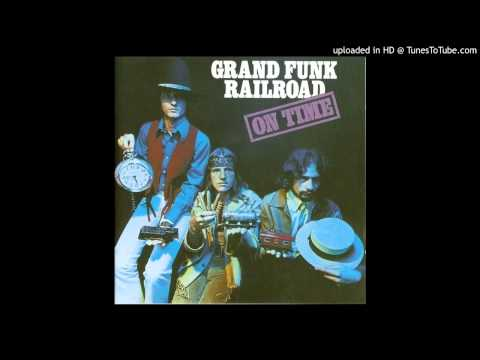 Grand Funk Railroad - Call Yourself A Man