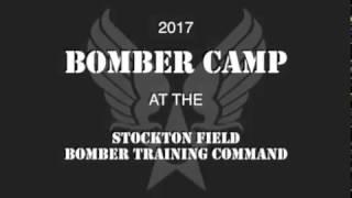 2017 Bomber Camp - Stockton Field Aviation Museum