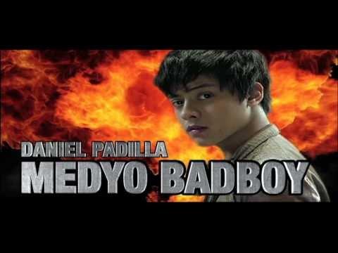 #MedyoBadBoy Full Film With Daniel Padilla (HD)