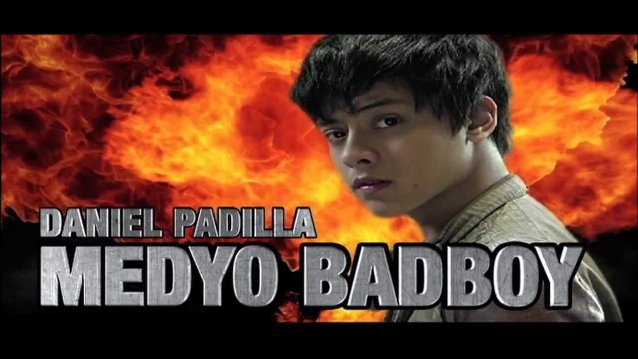 Download #MedyoBadBoy Full Film with Daniel Padilla (HD)