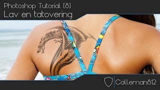 Tutorial Photoshop CS5 - (8) Lav en tatovering [Danish]