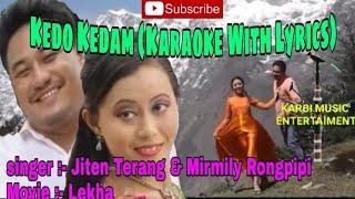 Kedo Kedam (Karaoke With Lyrics) - Lekha - Karbi Latest Song