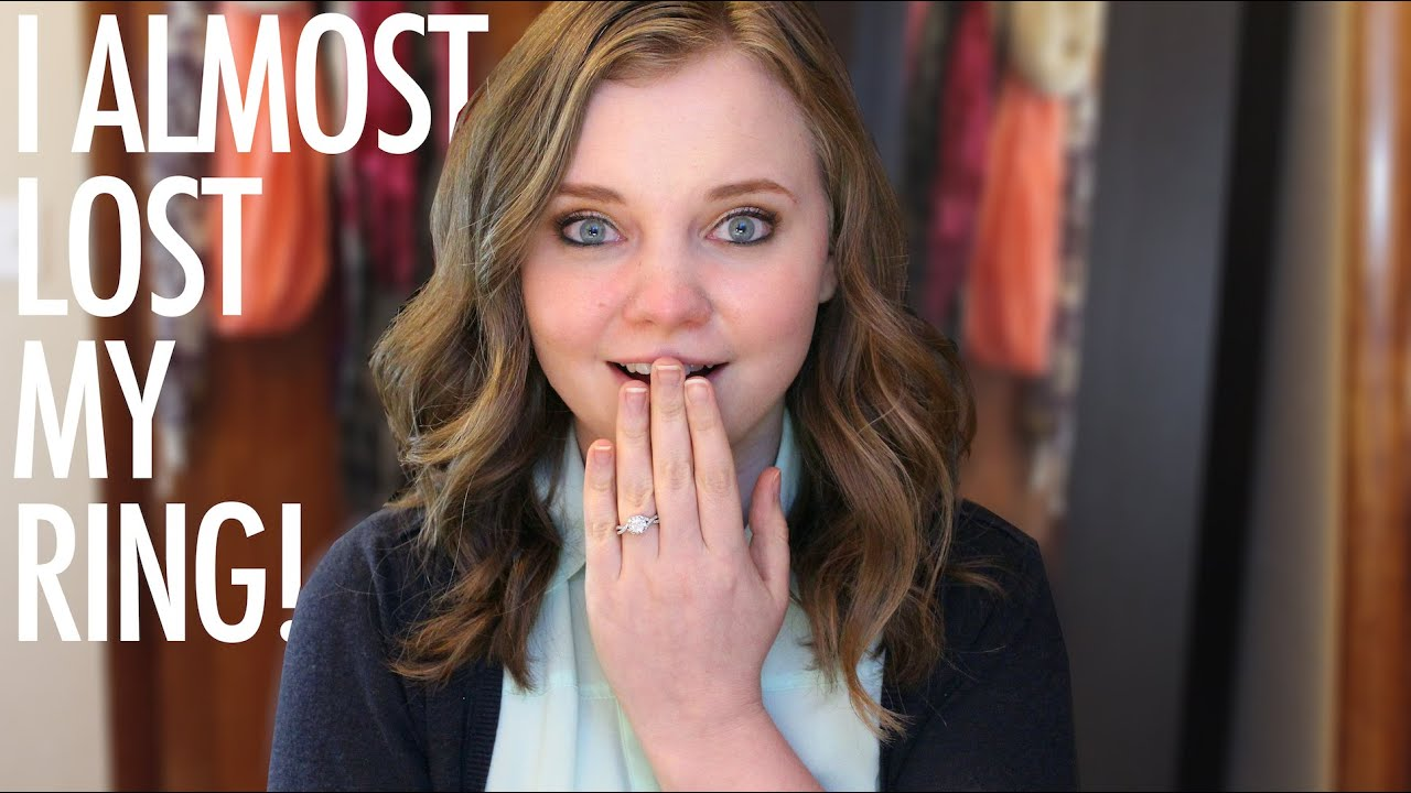 I ALMOST LOST MY ENGAGEMENT RING!