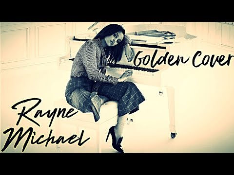 """Ruth B - """"Golden"""" (Requested Cover) by Rayne Michael"""