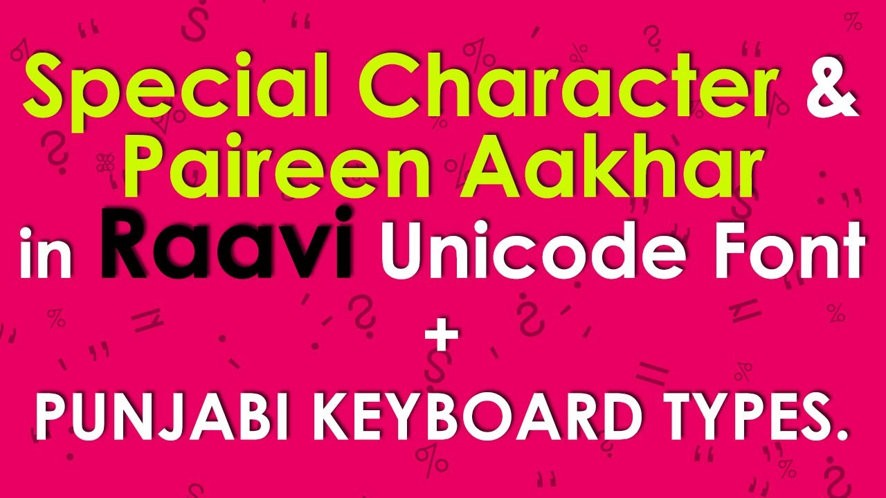 Special character paireen aakhar in raavi unicode font punjabi special character paireen aakhar in raavi unicode font punjabi keyboard types in punjabi biocorpaavc Image collections