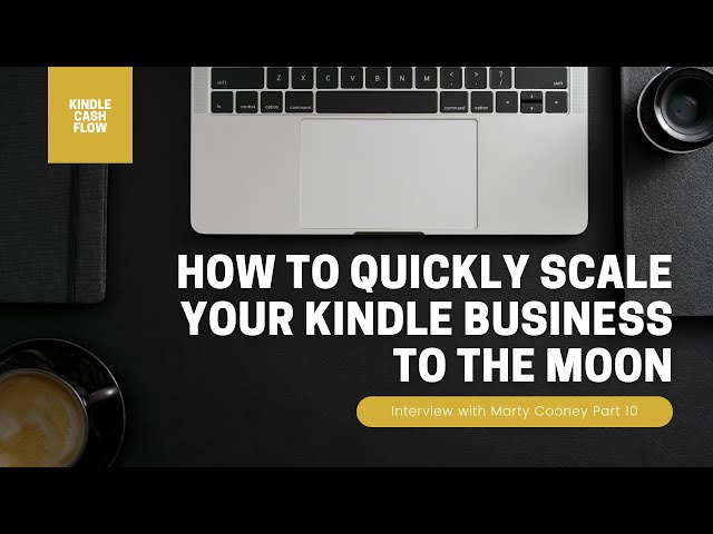 How to Quickly Scale Your Kindle Business To The Moon | Interview with Marty Cooney | 10/11