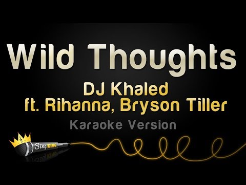 dj-khaled-ft.-rihanna,-bryson-tiller---wild-thoughts-(karaoke-version)