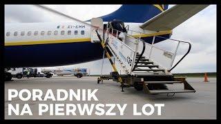 Lot samolotem - PORADNIK LOTNISKOWY