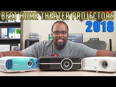 Best Projector 2018 - The Best Home Theater Projector on Any Budget