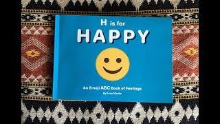 H is for Happy - An Emoji ABC Book of Feelings by Evan Nimke