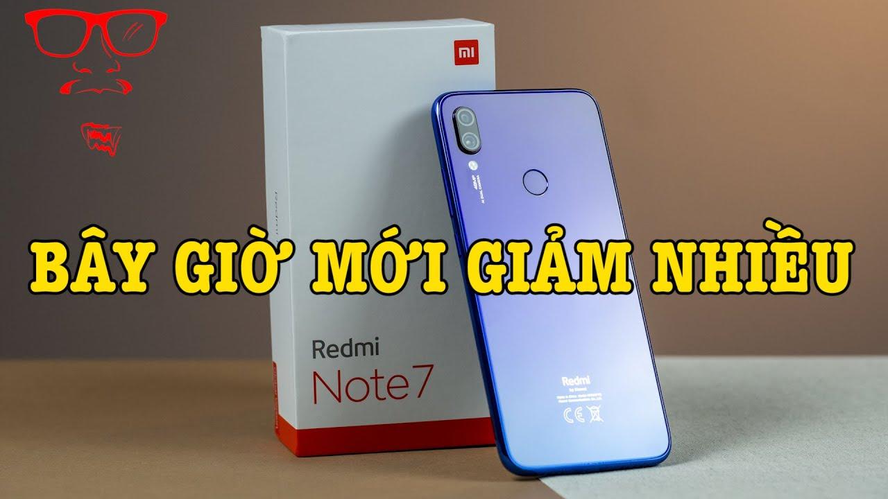 Đến tận bây giờ Redmi Note 7 CHÍNH HÃNG mới giảm giá nhiều