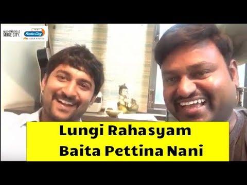 Lungi Rahasyam Baita Pettina Nani Garu | Krishnarjuna Yudhham | Radio City Hyderabad